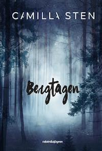 Camilla Sten: 'Bergtagen'