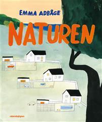Emma Adbåge: 'Naturen'