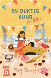 Meg Rosoff: 'En duktig hund äter kakan'