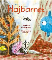 Barbro Lindgren: 'Hajbarnet'