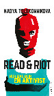 Nadya Tolokonnikova: 'Read & Riot'