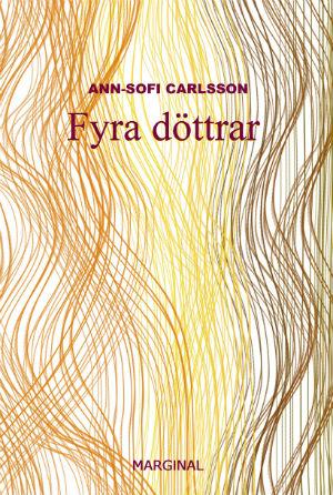 Ann-Sofi Carlsson: 'Fyra döttrar'