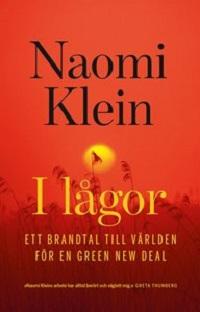 Naomi Klein: 'I lågor'
