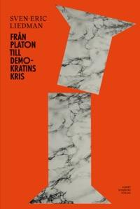 : Från Platon till demokratins kris
