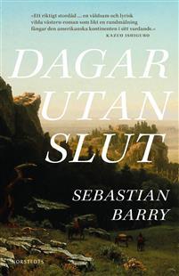 Sebastian Barry: 'Dagar utan slut'