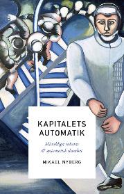 Mikael Nyberg: 'Kapitalets automatik '