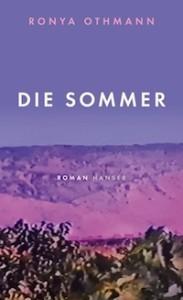 Ronya Othman, Die Sommer
