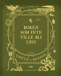 David Sundin: 'Boken som inte ville bli läst'