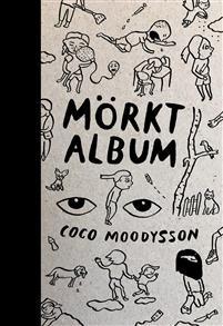 Coco Moodysson: 'Mörkt album'