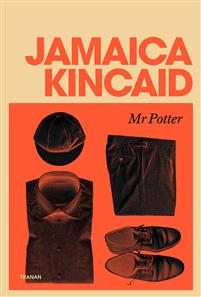 Jamaica Kincaid: 'Mr Potter'