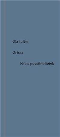 Ola Julén: 'Orissa'