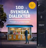: 100 svenska dialekter