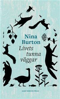 Nina Burton: 'Livets tunna väggar'