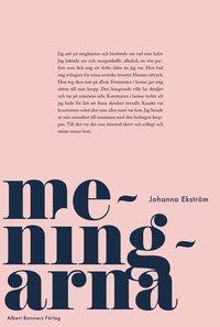 Johanna Ekström: 'Meningarna'