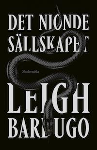 Leigh Bardugo: 'Det nionde sällskapet'