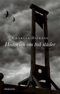 Charles Dickens: 'Historien om två städer'