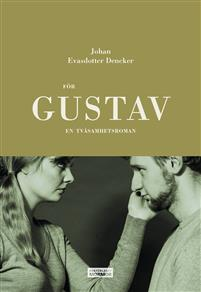 Johan Evasdotter Dencker: 'För Gustav'