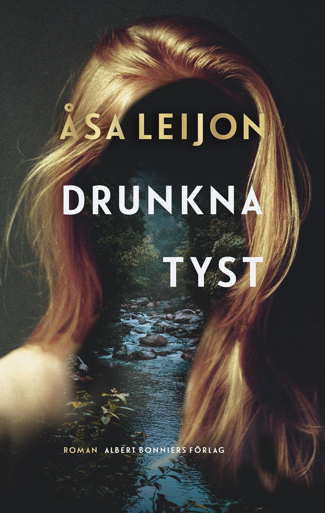 : Drunkna tyst