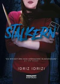 Idriz Idrizi: 'Stalkern'