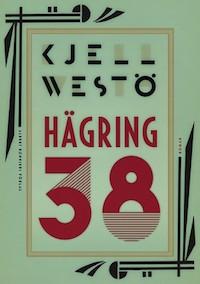 Kjell Westö: 'Hägring 38'