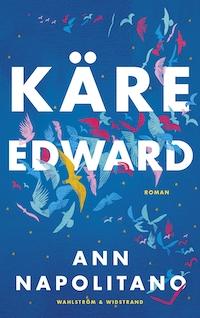 Ann Napolitano: 'Käre Edward'