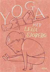 : Yoga med Lena Sjöberg