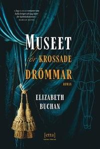 Elizabeth Buchan: 'Museet för krossade drömmar'