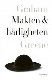 Graham Greene: 'Makten & härligheten'