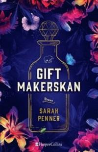 Sarah Penner: 'Giftmakerskan'
