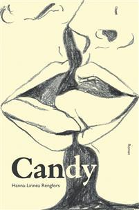 Hanna-Linnea Rengfors: 'Candy '