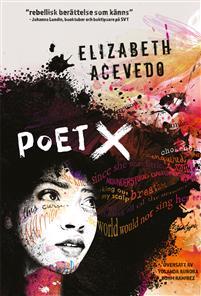 Elizabeth Acevedo: 'Poet X'