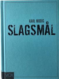 Karl Modig: 'Slagsmål'