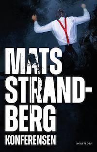 Mats Strandberg: 'Konferensen'