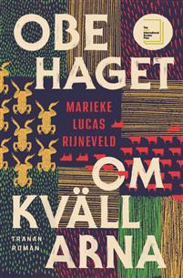 Marieke Lucas Rijneveld: 'Obehaget om kvällarna'