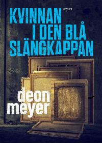 Deon Meyer: 'Kvinnan i den blå slängkappan'