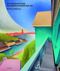 Peter Lundevall: 'Att bygga en stad'