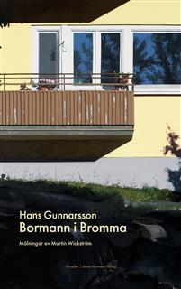 Hans Gunnarsson: 'Bormann i Bromma'