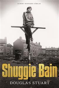 Douglas Stuart: 'Shuggie Bain'