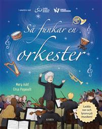 Mary Auld: 'Så funkar en orkester'