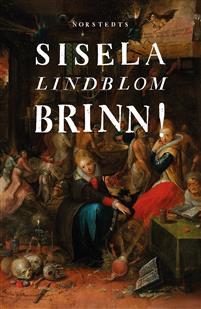 Sisela Lindblom: 'Brinn!'