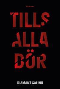 : Tills alla dör