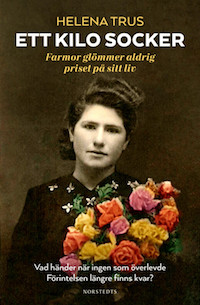 Helena Trus: 'Ett kilo socker'