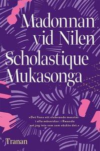 Scholastique Mukasonga: 'Madonnan vid Nilen'