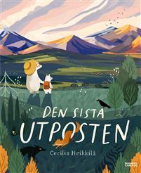 Cecilia Heikkilä: 'Den sista utposten'