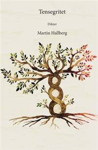 Martin Hallberg: 'Tensegritet'