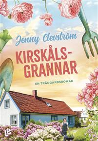 Jenny Clevström: 'Kirskålsgrannar'