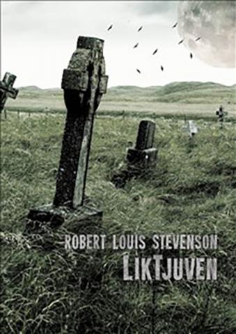 Robert Louis Stevenson : 'Liktjuven'