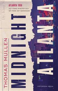 Thomas Mullen: 'Midnight Atlanta'