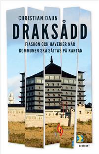 Christian Daun: 'Draksådd'