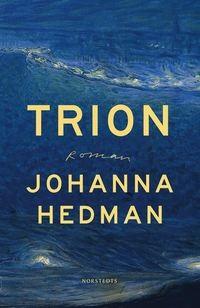 Johanna Hedman: 'Trion'
